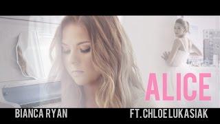 Bianca Ryan feat. Chloe Lukasiak - Alice (Official Music Video)