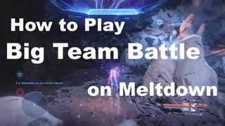 getlinkyoutube.com-BTB on Meltdown - Halo 4 Genesis Tips & Tricks