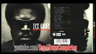 getlinkyoutube.com-Ice Cube - Raw Footage [ FULL ALBUM - WITH DOWNLOAD]  [ALBUM COMPLETO ]