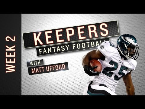 Keepers: Week 2 Fantasy Football Advice