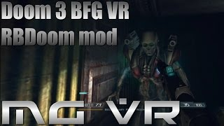 Doom 3 BFG VR RBDoom Mod Part 7 - VR Gameplay HTC Vive width=