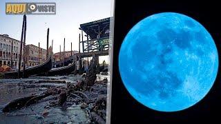 La bella Venecia se ha secado y la culpa la tiene la Súper Luna de sangre azul
