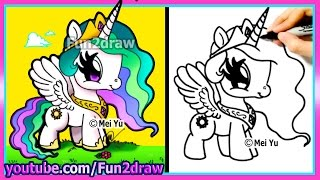 getlinkyoutube.com-CUTE My Little Pony - Princess Celestia - Drawing for Kids Easy Cartoon - Fun2draw
