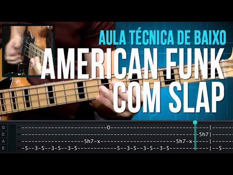 American Funk com Slap - Aula T�cnica de Baixo