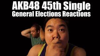 getlinkyoutube.com-AKB48 45th Single Sousenkyo General Elections Reactions - Drunken revelry with Socal48