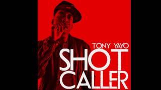 Tony Yayo - Shot Caller