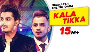 Kala Tikka (Full Song)   Gurnazar feat Milind Gaba   Latest Punjabi Song 2016   Speed Records