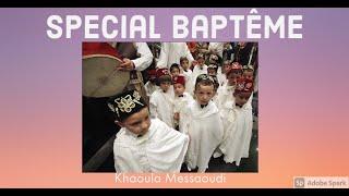getlinkyoutube.com-Spécial Baptême - Tahar wlidi