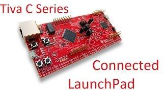 getlinkyoutube.com-Tiva C Series Connected Launchpad Getting Started EK-TM4C1294XL