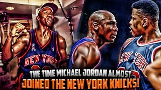 The Time Michael Jordan Almost JOINED The NEW YORK KNICKS!