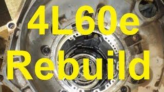 How To Rebuild A 4L60E Automatic Transmission