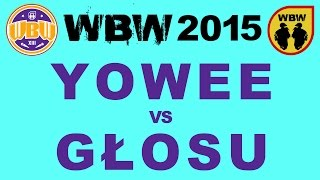 getlinkyoutube.com-YOWEE vs GŁOSU # WBW 2015 Gdańsk @ bitwa freestyle