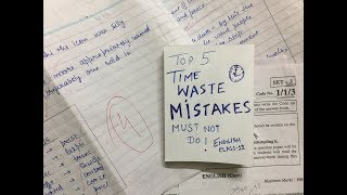 TOP 5 TIME WASTE MISTAKES MUST NOT do in ENGLISH CLASS 12