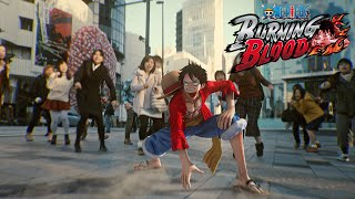 getlinkyoutube.com-One Piece: Burning Blood - Live Action Trailer | PS4, XB1, Vita, Steam
