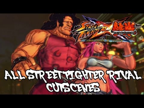 Street Fighter X Tekken 'All Street Fighter Rival Cutscenes' TRUE-HD QUALITY