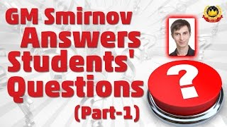 getlinkyoutube.com-GM Smirnov Answers Students' Questions