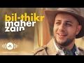 Maher Zain - BilThikr | ماهر زين - بالذكر Official Music Video 2016
