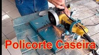 getlinkyoutube.com-Policorte Caseira, suporte para esmerilhadeira,ferramenta