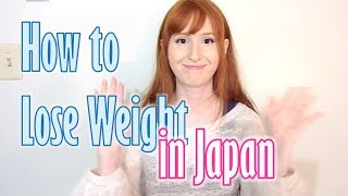 getlinkyoutube.com-How to lose weight in Japan 日本でダイエット【日英字幕】