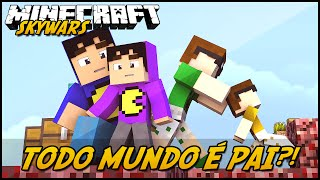 getlinkyoutube.com-Minecraft: TODO MUNDO É PAI?! (SKYWARS)