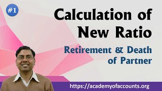Retirement of Partner ~ Introduction and Calculation of New Ratio width=