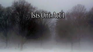 getlinkyoutube.com-Isis Oni Act 1 - I'm a thief?
