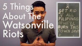 5 Things You (Probably) Did Not Know About the Watsonville Riots
