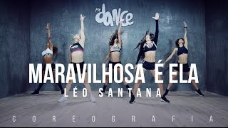 getlinkyoutube.com-Maravilhosa é Ela - Léo Santana - Coreografia |  FitDance TV