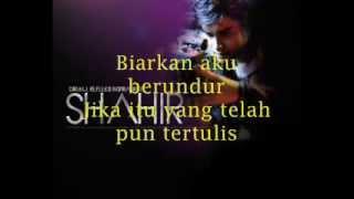 getlinkyoutube.com-Shahir - Dia Yang Kau Pilih Lirik (OST Menjinak Ombak)