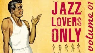getlinkyoutube.com-Jazz Lovers Only ! - 33 Great Pieces of Jazz