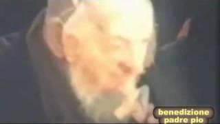 getlinkyoutube.com-Benedizione e buona notte con la voce di P.Pio