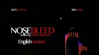 getlinkyoutube.com-NOSEBLEED (English Version HD)