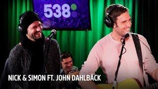 getlinkyoutube.com-Nick & Simon ft. John Dahlbäck - Won't Back Away | Live bij Evers Staat Op