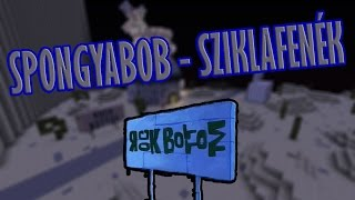 getlinkyoutube.com-LÁTOGASSUNK EL SZIKLAFENÉKRE !!! | MINECRAFT - SPONGYABOB #5