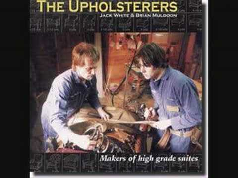 the upholsterers