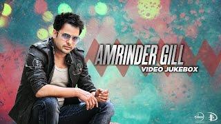 getlinkyoutube.com-Best of Amrinder Gill | Video Jukebox | Latest Punjabi Songs Collection