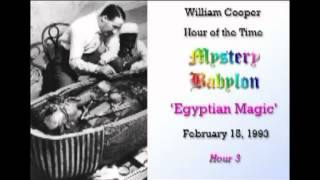 getlinkyoutube.com-Bill Cooper, Mystery Babylon - Hour 3 - Egyptian Magic.