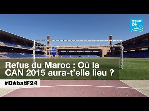 Le Maroc n'organisera pas la CAN 2015 (partie 2) - #DébatF24