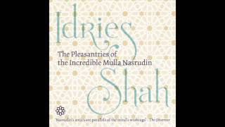 The Pleasantries of the Incredible Mulla Nasrudin: Part 1