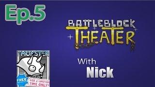 getlinkyoutube.com-THE MONSTER BattleBlock Theater (Furbottoms Features) Ep. 5