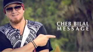 getlinkyoutube.com-Cheb Bilal  - Message 2015