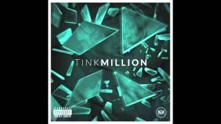 getlinkyoutube.com-Tink - Million (Audio) clean version