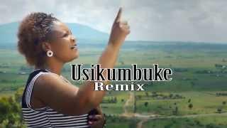 getlinkyoutube.com-USIKUMBUKE  Remix by JANE MISSO