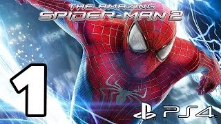 The Amazing Spider-Man 2 Walkthrough PART 1 (PS4) + GIVEAWAY Lets Play [1080p] TRUE-HD QUALITY