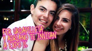 getlinkyoutube.com-Fer Urdapilleta y Adriano te invitan a Expo 15 México
