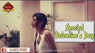 Valentine Day Special WHATSAPP STATUS VIDEO Download/CUTE STATUS/Royalishq Video/14FAB VELENTINE DAY