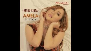 MADU CINTA - AMELA HILTON Karaoke