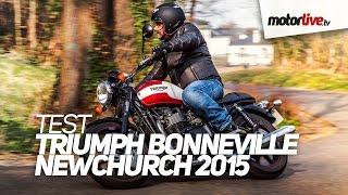 getlinkyoutube.com-TEST | TRIUMPH BONNEVILLE NEWCHURCH 2015