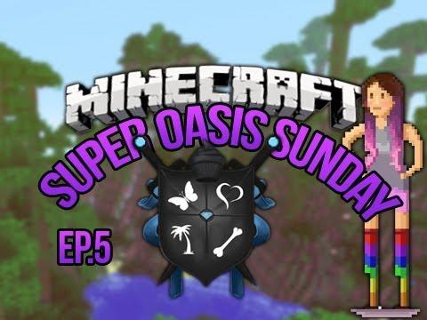 """Minecraft Oasis Ep.5 SoS"