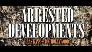 Ras Kass & Doc Hollywood - Arrested Developments